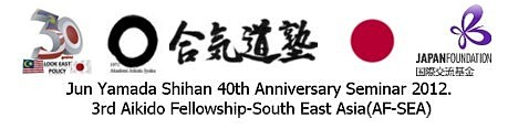 Jun Yamada Shihan 40th Anniversary Seminar, held in October 2012, was sponsored by Japan Information Service of the Japan Embassy in Malaysia and Japan Foundation Kuala Lumpur.